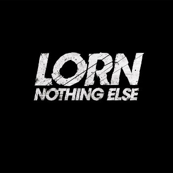 Lorn - Nothing Else (2010)