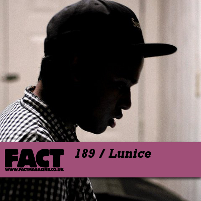 FACT mix 189: Lunice
