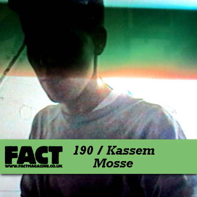 FACT mix 190: Kassem Mosse