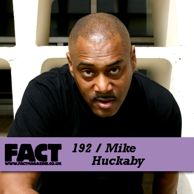 FACT mix 192: Mike Huckaby MP3