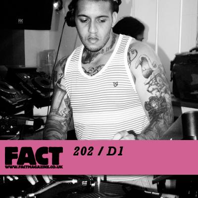 FACT mix 202: D1