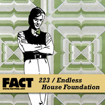 FACT mix 223: Endless House Foundation MP3