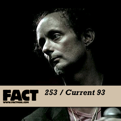 FACT mix 253: Current 93