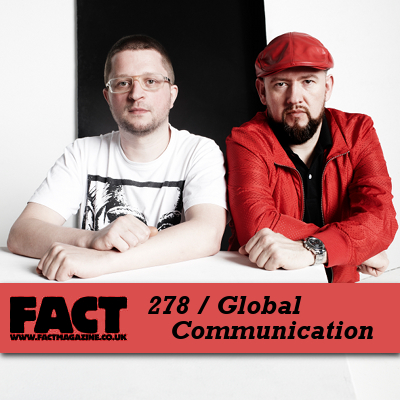 FACT mix 278: Global Communication