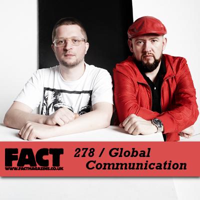 FACT mix 278: Global Communication