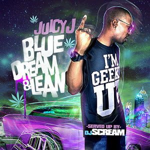 Juicy J: Blue Dream &amp; Lean