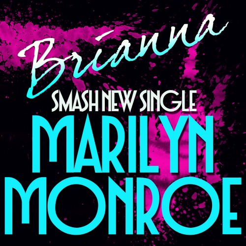 Brianna Marilyn Monroe Fact Magazine Music News