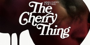 Neneh Cherry and The Thing cover MF Doom, The Stooges and more