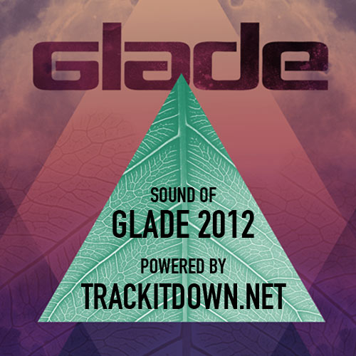 Various Artists &#8211; <i>The Sound of Glade 2012</i>