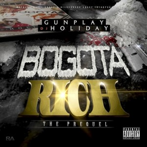 Gunplay: <i>Bogota Rich &#8211; The Prequel</I>