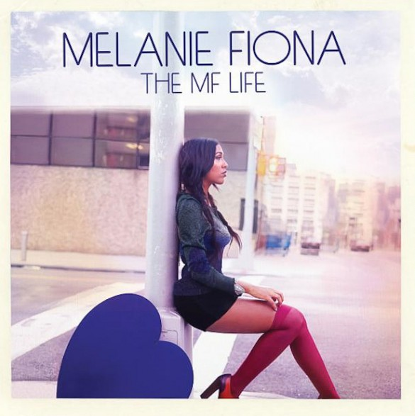 Melanie Fiona: <i>The MF Life</i>