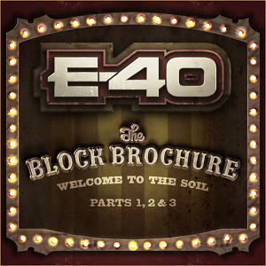 E-40: <i>The Block Brochure</i>