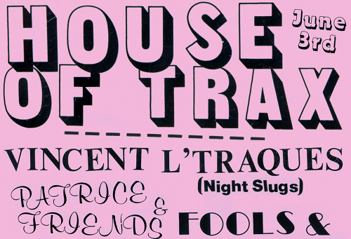 House of Trax returns with Vincent L'Traques, Patrice & Friends and more