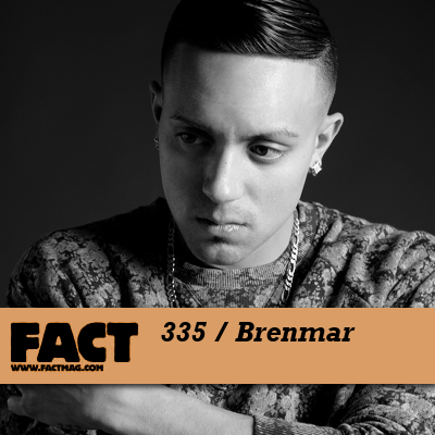 FACT mix 335: Brenmar