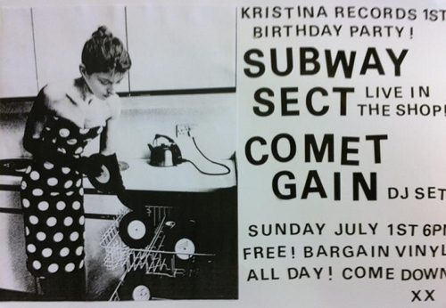 Kristina Records celebrates 1st birthday with Subway Sect and Comet Gain in-store