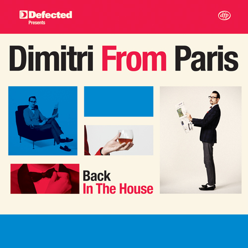 Dimitri From Paris announces double-disc mix package