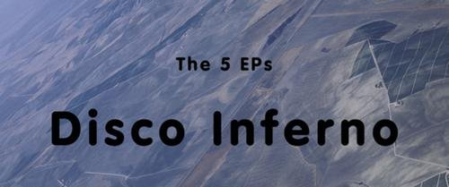 Disco Inferno&#8217;s <em>The 5 EPs</em> to get limited edition vinyl reissue