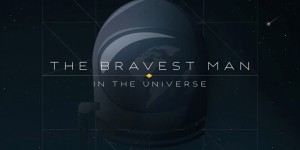 Become 'The Bravest Man in the Universe' with Bobby Womack's interactive video