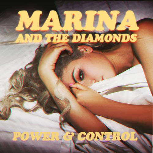 Marina & the Diamonds – 'Power & Control' (Brackles Dub Remix)