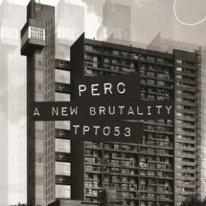Perc: <i>A New Brutality</i>
