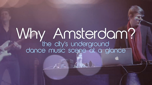 Watch a documentary on the thriving Amsterdam underground