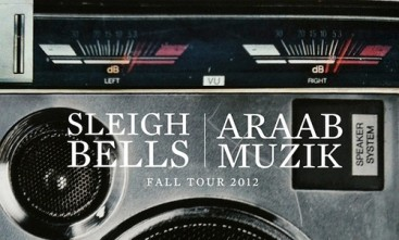 Sleigh Bells and AraabMUZIK announce joint tour
