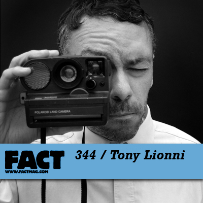 FACT mix: Tony Lionni