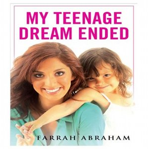 Farrah Abraham - My Teenage Dream Ended