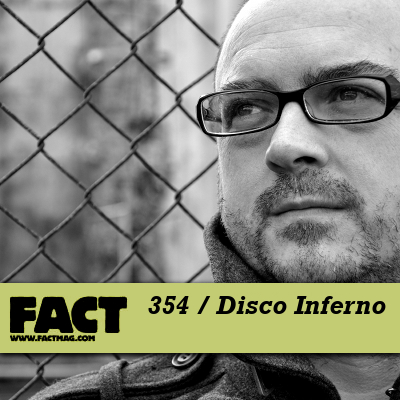 FACT mix Disco Inferno