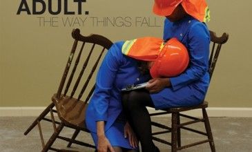 ADULT. to demonstrate <em>The Way Things Fall</em> on first LP in six years