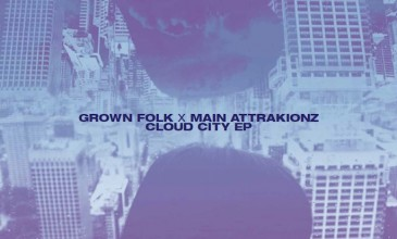Grown Folk and Main Attrakionz collaborate on <em>Cloud City</em> EP; preview it now