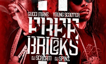 Brick Squad continue to dominate with Gucci Mane &#038; Young Scooter&#8217;s <em>Free Bricks 2</em> mixtape