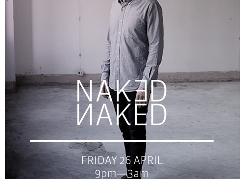 Trix presents Naked Naked at Dalston's Dance Tunnel; win tickets & vinyl here