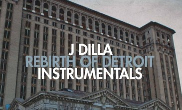 Instrumentals from J Dilla&#8217;s <em>Rebirth of Detroit</em> due out on vinyl