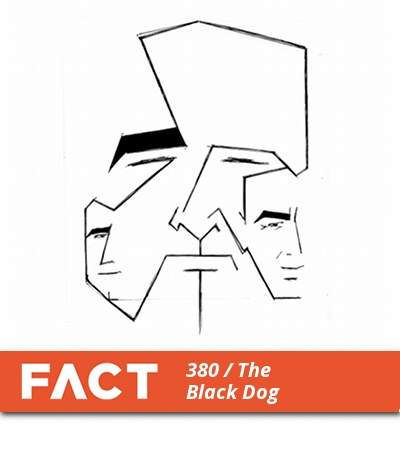 FACT mix 380: The Black Dog