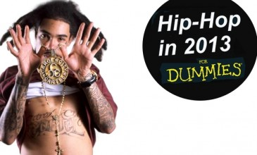 Hip-Hop in 2013&#8230; For Dummies (Part 1: The Rappers)