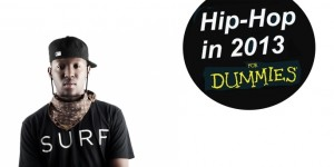 Hip-Hop in 2013… for Dummies (Part 2: The Producers)