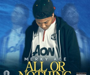 Premiere: stream Merky Ace&#8217;s storming new mixtape <i>All or Nothing</I> in full