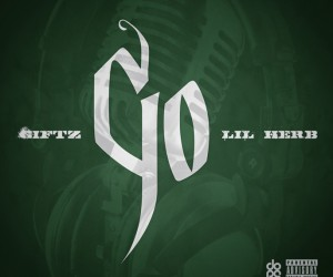 Chicago rapper Giftz drops crushing new single 'Go' featuring Lil Herb