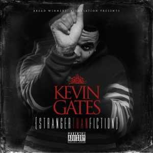 Kevin Gates - Stranger Than Fiction - FACT review