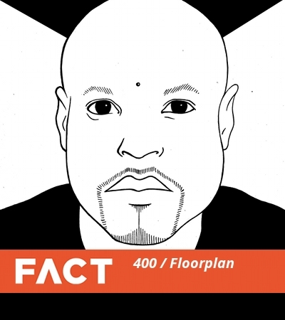 Floorplan - FACT Mix #400 - 16-09-2013