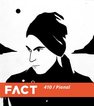 FACT mix 410: Pional