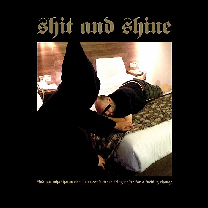 The title and artwork of Shit and Shine's new EP is absolutely brilliant