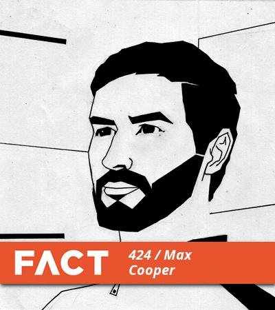 FACT mix 424: Max Cooper