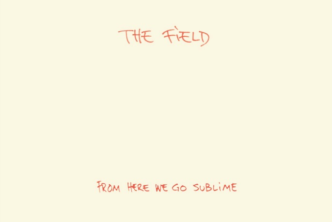 The Field's debut album From Here We Go Sublime to get first proper vinyl issue for Record Store Day