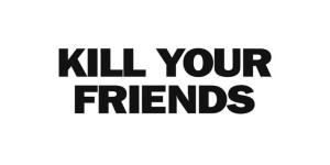 John Niven&#8217;s music industry book <i>Kill Your Friends</i> set for film adaptation in March