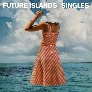 Future Islands - Singles - FACT Review