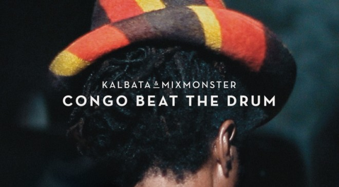 Kalbata and Mixmonster to release 'Congo Beat T