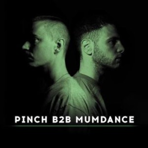 pinch b2b mumdance review - 7.2.2014