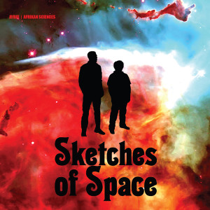 AYBEE & Afrikan Sciences - Sketches From Space